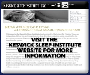Visit the Keswick Sleep Institute Web site for more information