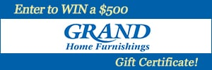 Enter to win a $500 Grand Home Furnishings Gift Card