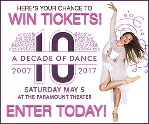 Enter for a chance to win tickets to 'A Decad of Dance' at the Paramount Theater!