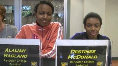 Alaijah Ragland and Destinee McDonald will both play basketball at Randolph College