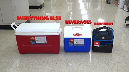 Use separate coolers for raw meat, beverages and everything else.